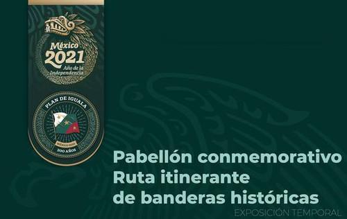 Pabellón Conmemorativo Ruta itinerante de banderas históricas