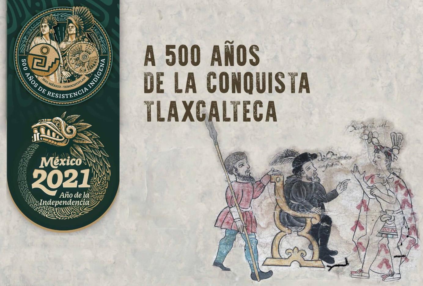 A 500 años de la conquista tlaxcalteca