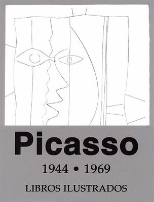 Picasso 1944-1969. Libros ilustrados.