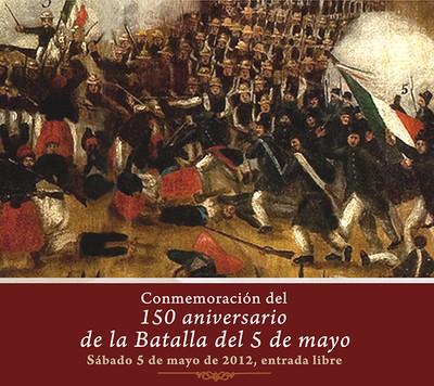 La Batalla del 5 de Mayo