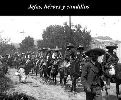 Jefes, héroes y caudillos