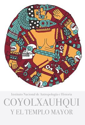 Coyolxauhqui y el Templo Mayor