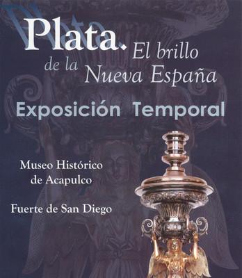Plata el Brillo de la Nueva España