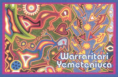 Los Huicholes están Presentes Warrariti Yemeteniuca