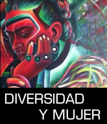 Diversidad y mujer. Del artista Jaime Vizcarra