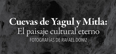 Cuevas de Yagul y Mitla: el paisaje cultural eterno