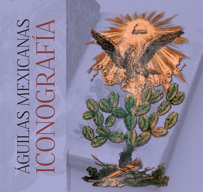 Águilas Mexicanas. Iconografía