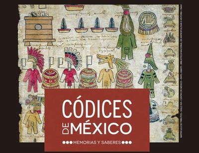 Códices de México: memorias y saberes