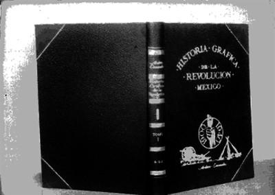 Portada y contraportada del libro de la Historia Gráfica de la Revolución