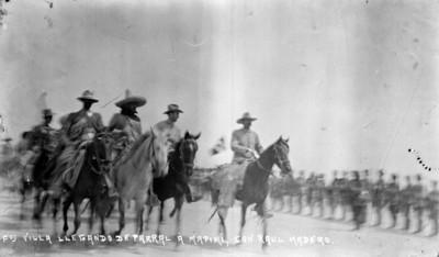 Francisco Villa llegando a Parral a Mapimi con Raúl Madero (sic.)