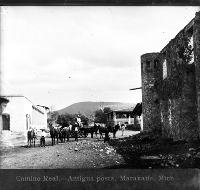 Camino Real. Antigua posta. Maravatio, Mich