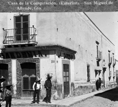 Casa de la Conspiración. (Exterior). San Miguel de Allende, Gto
