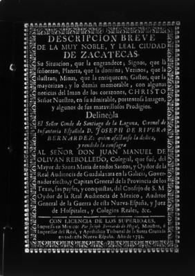 """""""Descripción breve de la muy noble, y leal ciudad de Zacatecas"""", publicación"""