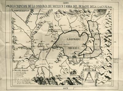 Descripción de la comarca de México y obra del desagüe de la laguna, reprografía