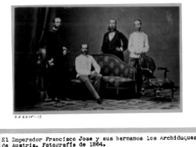 """""""El Emperador Francisco José y sus hermanos los Archiduques de Austria"""", reprografía"""