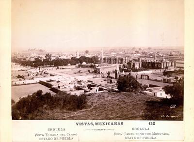 Vistas mexicanas. Cholula. Vista tomada del cerro. Estado de Puebla