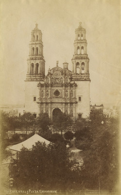 Catedral y Plaza [de] Chihuahua