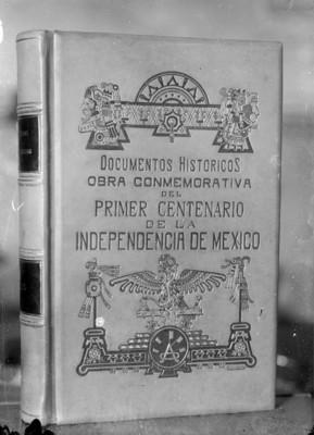 Libro del primer centenario de la Indpendencia de México