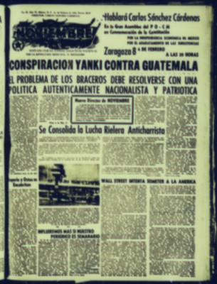 Conspiración Yanqui contra Guatemala. El problema de los braceros debe resolverse con una política auténticamente nacionalista