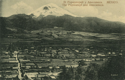"Vista panorámica de ""Amecameca"" y el volcán de ""El Popocatepetl"""