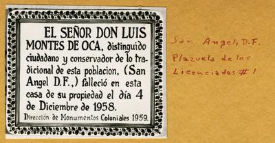 Placa en Plazuela de los Licenciados N° 1 San Ángel, D.F.