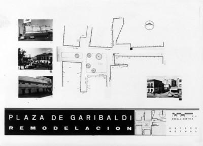 """Plano con fotografías de la """"plaza de Garibaldi"""" antes de su """"remodelación"""""""