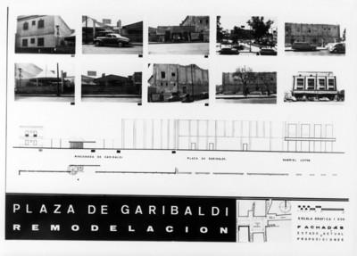 """Plano de """"remodelación"""" con fotografías de la calle """"rinconada de Garibaldi"""", """"plaza de Garibaldi"""" y calle """"Gabriel Leiva"""