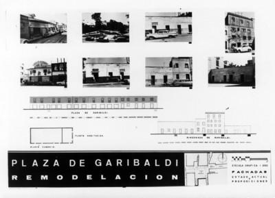 """Plano de """"remodelación de la plaza Garibaldi"""" con fotografías de la calle """"rinconada de Garibaldi"""", """"plaza de Garibaldi"""""""