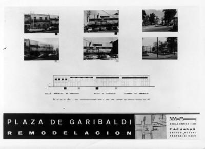 """Plano con fotografías del """"calle de Honduras, plaza Garibaldi y cerrada de Garibaldi"""" durante la """"remodelación"""" de la """"plaza de Garibaldi"""""""