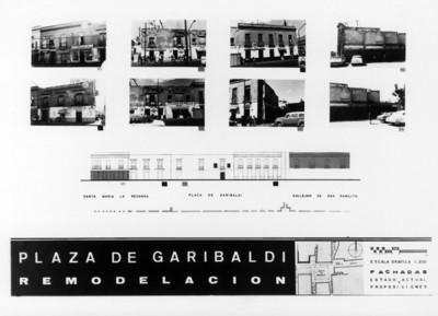 """Plano con fotografías del calles """"Santa María la Redonda, plaza Garibaldi y callejon de San Camilito"""" durante la """"remodelación"""" de la """"plaza de Garibaldi"""""""