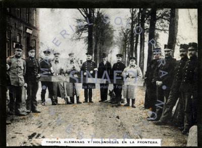 Tropas Alemanas y Holandesas en la frontera