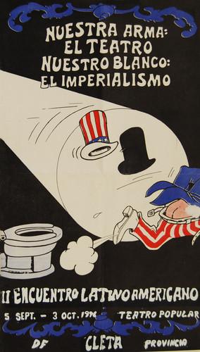 Nuestra arma: el teatro, nuestro blanco: el imperialismo
