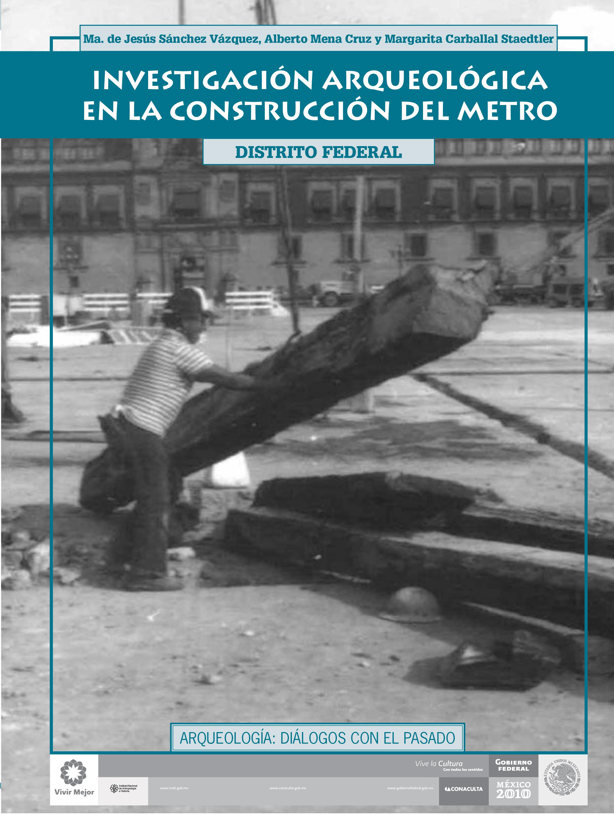 Investigación arqueológica en la construcción del Metro