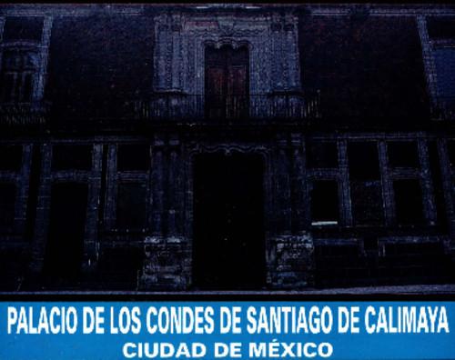 Palacio de los Condes de Santiago de Calimaya