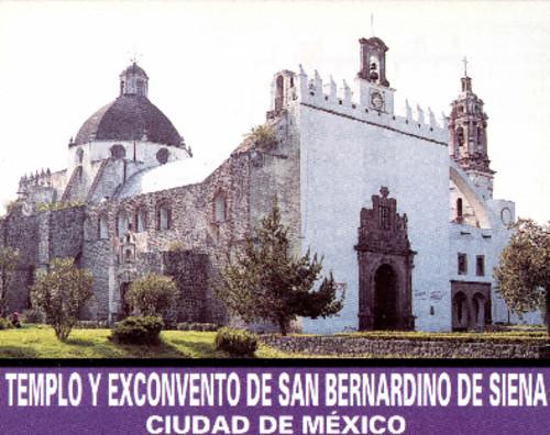 Templo y Exconvento de San Bernardo de Siena.