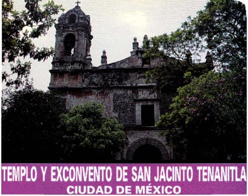 Templo y Exconvento de San Jacinto Tenanitla