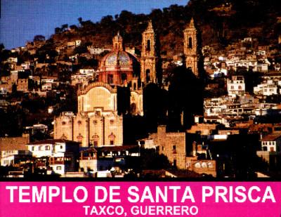 Templo de Santa Prisca, Taxco