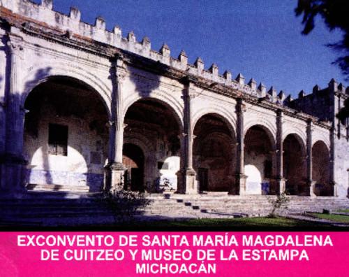 Ex convento de Santa María Magdalena de Cuitzeo y Museo de la Estampa