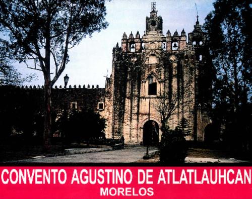 Convento Agustino de Atlatlahucan