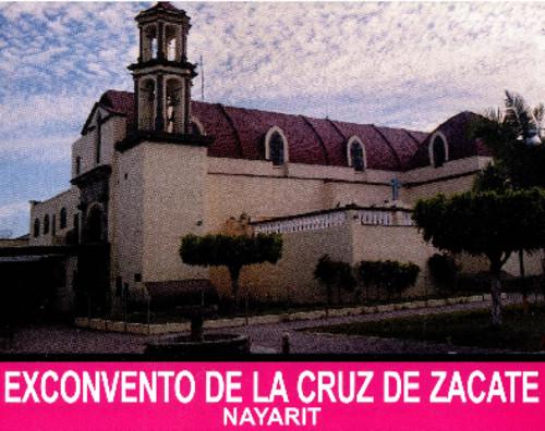 Ex convento de la Cruz de Zacate