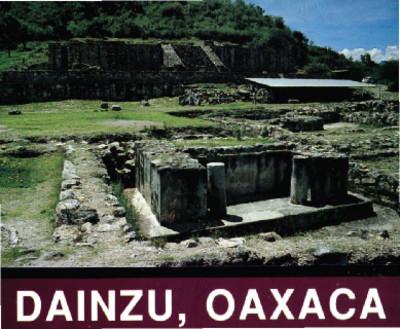 Dainzu, Oaxaca