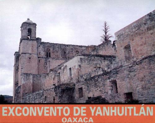 Exconvento de Yanhuitlán