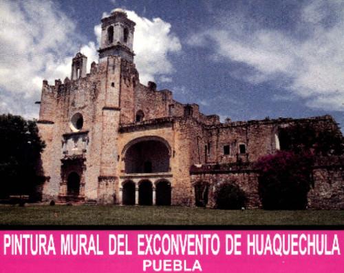 Pintura Mural del Exconvento de Huaquechula