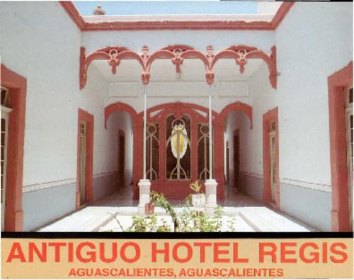 Antiguo Hotel Regis