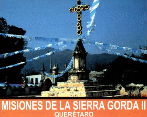 Misiones de la Sierra Gorda II