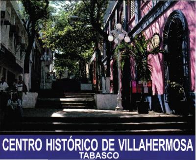 Centro Histórico de Villahermosa