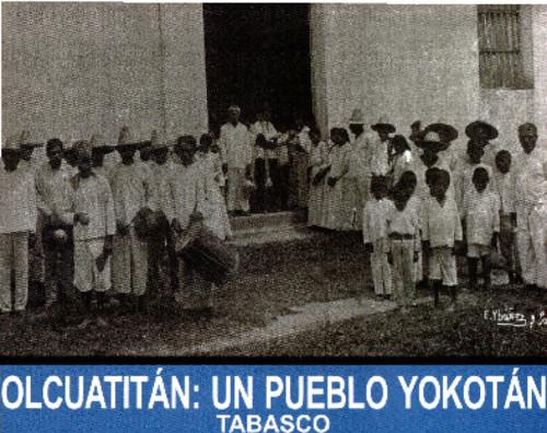 Olcuatitlán: un plueblo de Yokotán