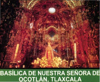 Basílica de Nuestra Señora de Ocotlán, Tlaxcala
