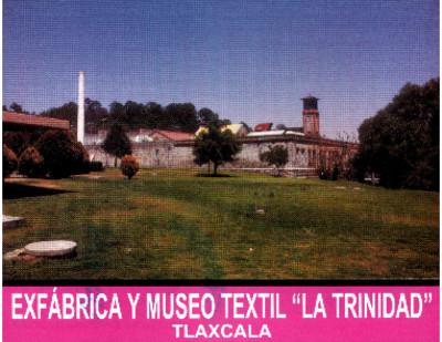 Ex Fábrica y Museo textil La Trinidad