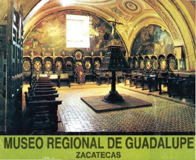 Museo Regional de Guadalupe
